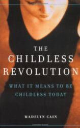 The Childless Revolution cover